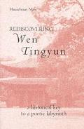 Rediscovering Wen Tingyun A Historical Key to a Poetic Labyrinth