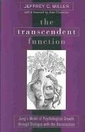 Transcendent Function Jung's Model of Psychological Growth through Dialogue with the Unconsc...