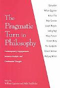 Pragmatic Turn in Philosophy Contemporary Engagements Between Analytic and Continental Thought