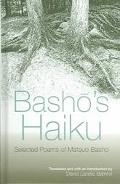 Basho's Haiku Selected Poems of Matsuo Basho