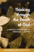 Thinking Through the Death of God A Critical Companion to Thomas J.J. Altizer