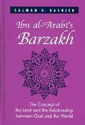 Ibn Al-'arabi's Barzakh The Concept of the Limit and the Relationship between God and the World