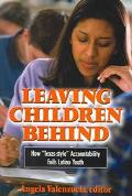 Leaving Children Behind How