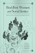 Buddhist Women and Social Justice Ideals, Challenges, and Achievements