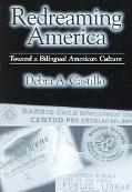 Redreaming America Toward a Bilingual American Culture