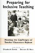 Preparing for Inclusive Teaching Meeting the Challenges of Teacher Education Reform