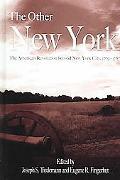 Other New York The American Revolution beyond New York City, 1763-1787