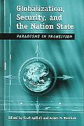 Globalization, Security, And The Nation-State Paradigms In Transition