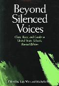 Beyond Silenced Voices Class, Race, And Gender In United State Schools