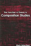 Function of Theory in Composition Studies