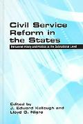 Civil Service Reform in the States Personnel Policies And Politics at the Subnational Level