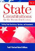 State Constitutions for the Twenty-first Century Drafting State Constitutions, Revisions, An...