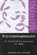 Postphenomenology A Critical Companion to Ihde