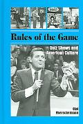 Rules of the Game Quiz Shows And American Culture