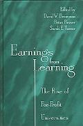 Earnings from Learning The Rise of For-profit Universities