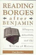 Reading Borges after Benjamin