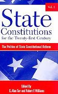 State Constitutions for the Twenty-First Century, Volumes 1, 2 and 3