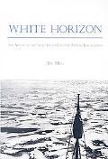 White Horizon: The Arctic in the Nineteenth-Century British Imagination