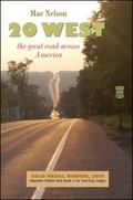 20 West : The Great Road Across America