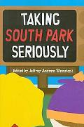 Taking South Park Seriously