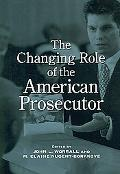 The Changing Role of the American Prosecutor