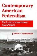 Contemporary American Federalism: The Growth of National Power