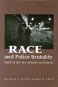 Race and Police Brutality: Roots of an Urban Dilemma