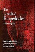 The Death of Empedocles: A Mourning-Play