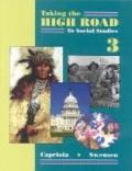 Taking the High Road to Social Studies 3 Student Worktext (Grade 3)