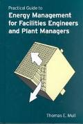 Practical Guide to Energy Management for Facilities Engineers and Plant Managers