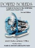 Power Boilers: A Guide to Section I of the ASME Boiler and Pressure Vessel Code, Second Edition