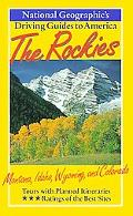 National Geographic's Driving Guides to America The Rockies Montana, Idaho, Wyoming, and Col...
