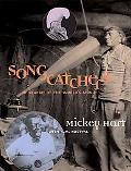 Songcatchers In Search of the World's Music