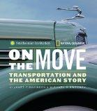 On the Move: Transportation and the American Story