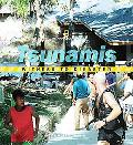 Tsunamis (Witness to Disaster Series)