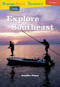 Reading Expeditions Language, Literacy and Vocabulary: Explore the Southeast