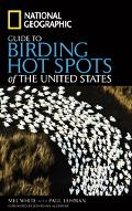 National Geographic Guide to Birding Hotspots of the Unites States