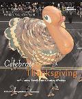 Celebrate Thanksgiving Holidays Around the World