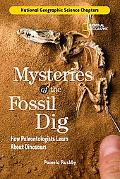 Mysteries of the Fossil Dig How Paleontologists Learn About Dinosaurs