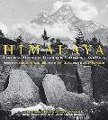 Himalaya Personal Accounts of Grandeur, Challenge, and Hope