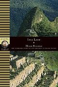 Inca Land Explorations in the Highlands of Peru