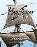 Mayflower 1620 A New Look at a Pilgrim Voyage