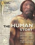 Human Story Our Evolution from Prehistoric Ancestors to Today