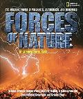 Forces of Nature The awesome power of volcanoes, earthquakes, and tornadoes