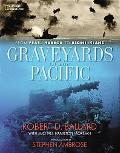 Graveyards of the Pacific From Pearl Harbor to Bikini Island