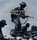 Another Vietnam Pictures of the War from the Other Side