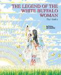 Legend of the White Buffalo Woman