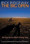Big Open On Foot Across Tibet's Chang Tang