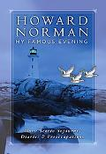 My Famous Evening Nova Scotia Sojourns, Diaries, & Preoccupations