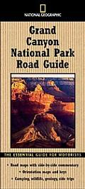 National Geographic Grand Canyon National Park Road Guide The Essential Guide for Motorists